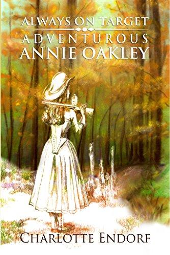 Always on Target: Adventurous Annie - Target Annie