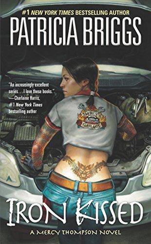 (Iron Kissed (Mercy Thompson, Book 3))