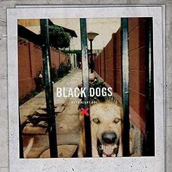 Black Dogs Ca\Label Exc