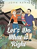 img - for Let's Do What Is Right book / textbook / text book