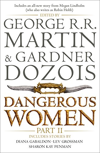 Dangerous Women Part 2