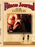 Fitness Journal for Couples, William Murrell, 1425923909