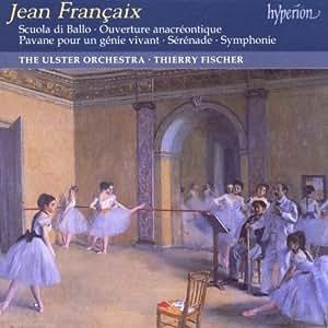 Francaix: Scuola Di Ballo / Symphony in G, etc.