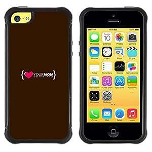 LASTONE PHONE CASE / Suave Silicona Caso Carcasa de Caucho Funda para Apple Iphone 5C / Love Heart Mom Mother Family Quote