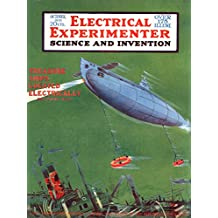 The Electrical Experimenter 1919-10 Vol 7 No 6 #78: My Inventions Part 6, The Art of Teleautomatics (Nikola Tesla)
