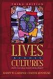 Lives Across Cultures: Cross-Cultural Human Development, Third Edition