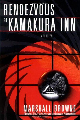Rendezvous at Kamakura Inn: A Thriller (Thomas Dunne Books) pdf epub