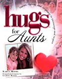 Hugs for Aunts (Hugs Series)