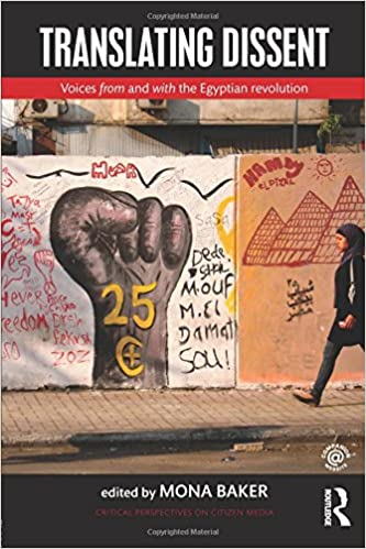 Amazon translating dissent voices from and with the egyptian translating dissent voices from and with the egyptian revolution critical perspectives on citizen media 1st edition fandeluxe Epub