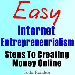 Easy Internet Entrepreneurialism