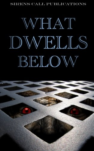What Dwells Below