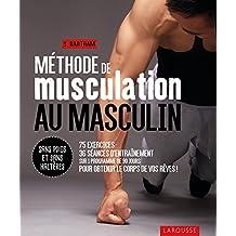 MÉTHODE DE MUSCULATION AU MASCULIN