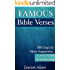 Famous Bible Verses: 365 Days to More Happiness, Love, Faith & Spirituality (Bible Quotes, Bible Verses, Bible Teachings, Bible Lessons)