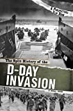 The Split History of the D-Day Invasion (Perspectives Flip Books: Famous Battles)
