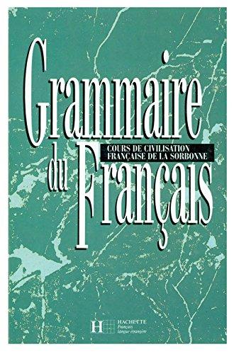 Grammaire du Francais: Cours de Civilisation Francaise de la Sorbonne (French Edition)