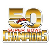 NFL Denver Broncos 2015 - 2016 Super Bowl 50 Champions Collectible 6'' Decal Magnet