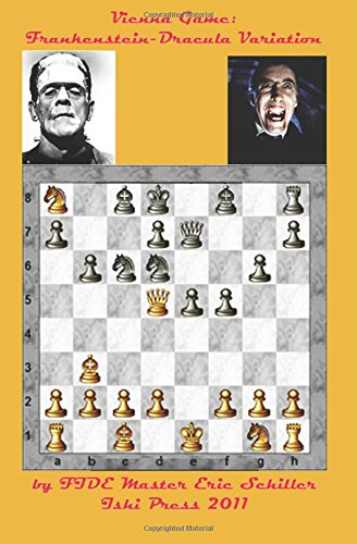 Read Online The Frankenstein-Dracula Variation in the Vienna Game of Chess PDF