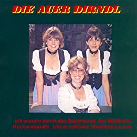 Amazon.com: Die Auer Dirndl: Die Auer Dirndl: MP3 Downloads
