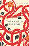 The Name Of The Rose (Vintage Classics) by Eco, Umberto New edition (2004)
