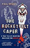 The Rocketbelt Caper, Paul Brown, 0956227007