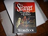 The Stranger on the Road to Emmaus WorkBook : The Complete Study Guide with Questions and Points for Further Insight, Cross, John R., 1890082155