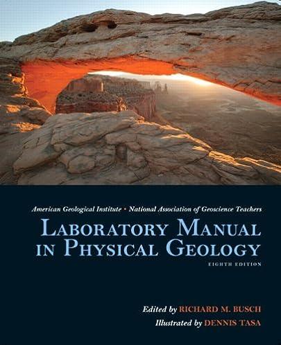 laboratory manual in physical geology 8th edition agi nagt rh amazon com