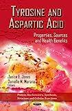 Tyrosine and Aspartic Acid, Janice E. Jones and Danielle M. Morano, 1621007529