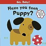 Have You Seen Puppy?, Smriti Prasadam-Halls, 1408315068