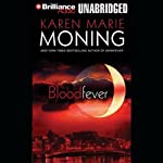 Bloodfever: Fever, Book 2 | Karen Marie Moning