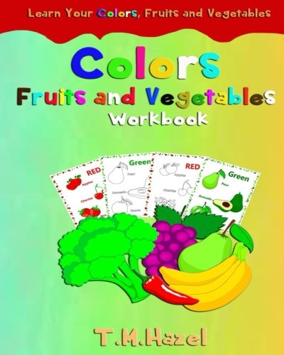 Reviews: Children\'s Book: COLORS, Fruits & Vegetables.Perfect For 3 ...