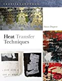 img - for Heat Transfer Techniques (Textiles Handbooks) book / textbook / text book