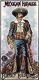 Buffalo Bill's Wild West - Mexican Hidalgo Vintage Poster USA (12x18 Art Print, Wall Decor Travel Poster)
