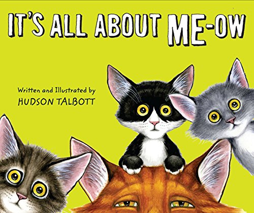 It's All About Me-Ow -