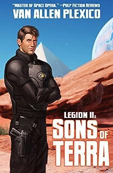 Legion II: Sons of Terra (The Shattering Book 2) by [Plexico, Van Allen]