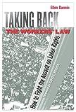 Taking Back the Workers' Law, Ellen Dannin, 0801474469