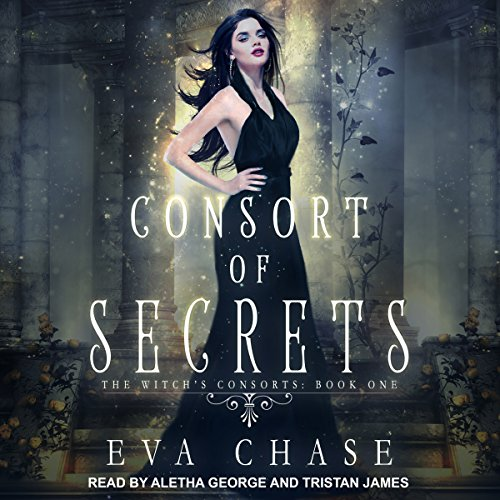 Consort of Secrets: A Paranormal Reverse Harem Novel: Witch's Consorts Series, Book 1