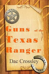 Guns of the Texas Ranger (The Border Trilogy Book 1)