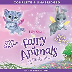 Fairy Animals of Misty Wood: Chloe the Kitten & Bella the Bunny