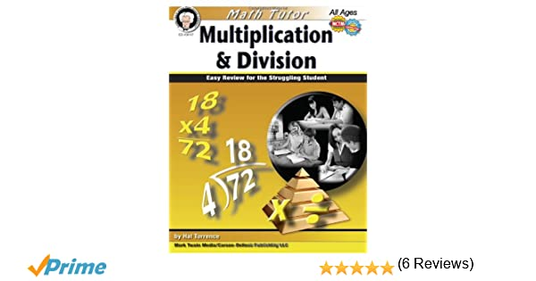 Math Tutor: Multiplication and Division, Grades 4 - 8: Easy Review ...