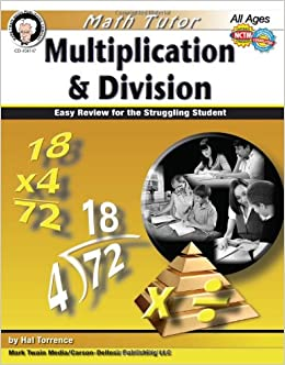 Math Tutor: Multiplication and Division, Grades 4 - 8: Easy Review for the Struggling Student (Tutor Series): Harold Torrance: 9781580375764: Amazon.com: ...