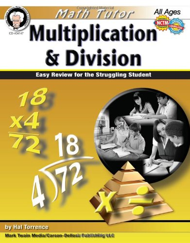 Math Tutor: Multiplication and Division, Grades 4 - 8: Easy Review for the Struggling Student (Tutor Series) -