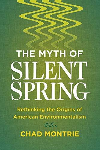Myth of Silent Spring