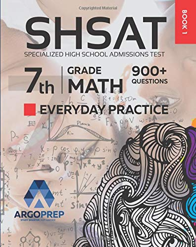 Pdf Travel SHSAT Prep: 900+ 7th Grade Math Standards Everyday Practice Questions | Specialized High School Admissions Test by ArgoPrep