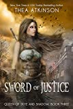 Sword of Justice (Queen of Skye and Shadow Book 3)