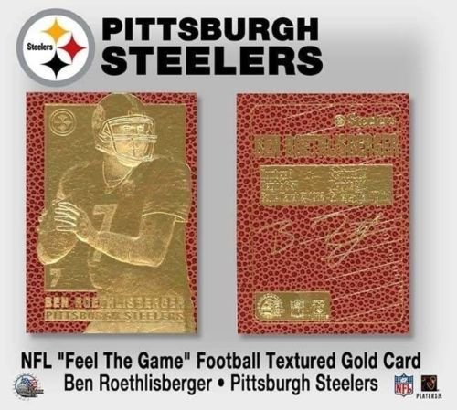 BEN ROETHLISBERGER FEEL THE GAME SIGNATURE SERIES 23KT GOLD CARD!