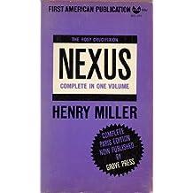 Nexus: The Rosy Crucifixion, Part Three