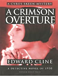 A Crimson Overture: A Detective Novel of 1930 (The Cyrus Skeen Mystery Series Book 5)