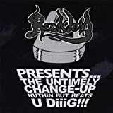 Untimely Change-Up by Reckless D (2007-11-27)