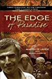 The Edge of Paradise, Martin De Lange and Belinda Lamprecht, 0857212303