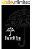 Chance Of Rain (English Edition)